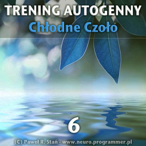 Trening autogenny Schultza 6 - Chłodne Czoło