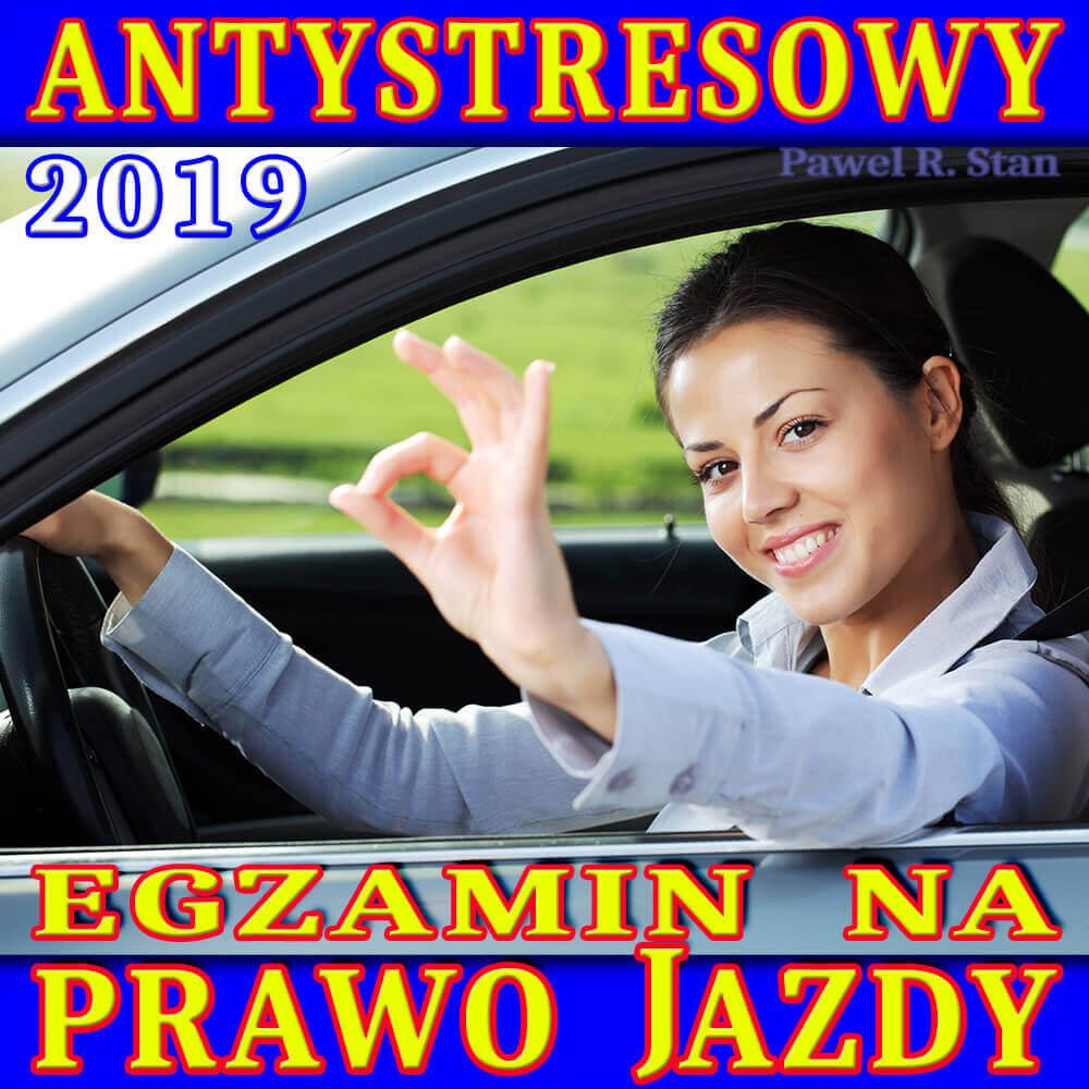 Trening Anty-Stresowy na Prawo Jazdy 2019