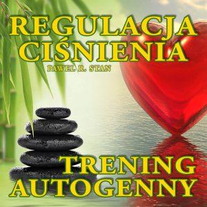Trening autogenny Schultza - Regulacja Ciśnienia